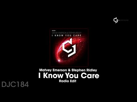 MATVEY EMERSON I STEPHEN RIDLEY I KNOW YOU CARE СКАЧАТЬ БЕСПЛАТНО