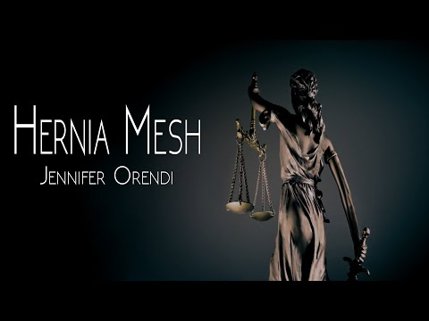 Hernia Mesh - Jennifer Orendi
