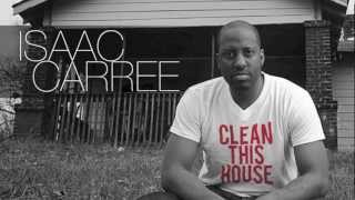 Watch Isaac Carree Clean This House video