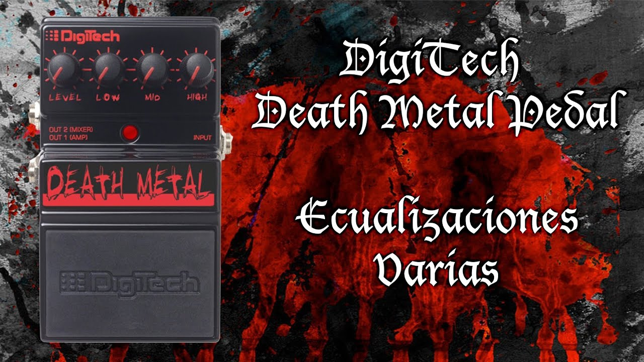 digitech death metal pedal ecualizaciones youtube. Black Bedroom Furniture Sets. Home Design Ideas