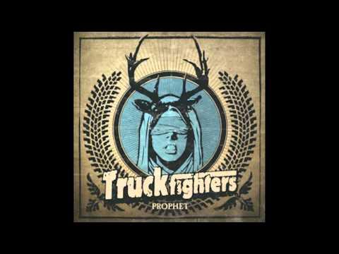 Truckfighters - Prophet
