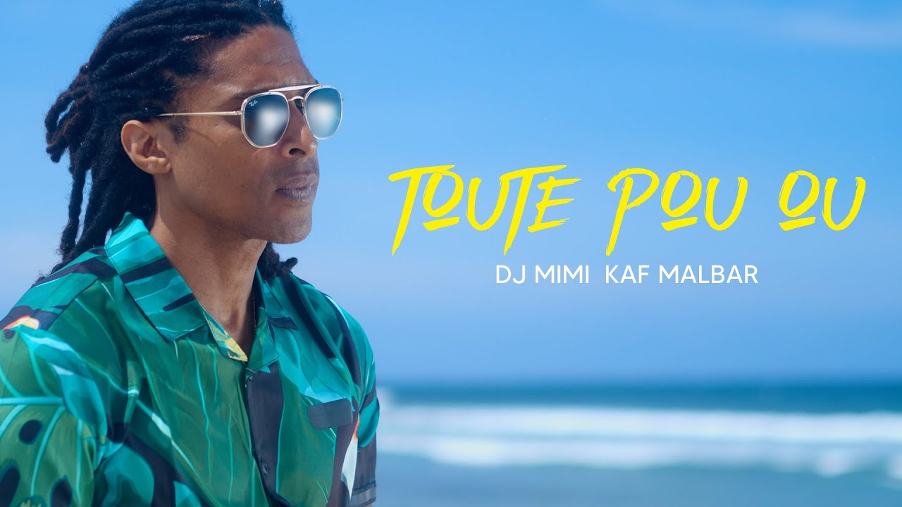 Dj Mimi Kaf Malbar - Toute pou ou [Official Video]