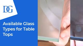 Glass Table Top Glass Types