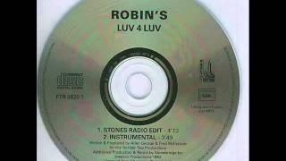 ROBIN S - LUV 4 LUV  (HQ AUDIO)