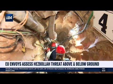 EU Envoys Assess Hezbollah Threat Above \u0026 Below Ground