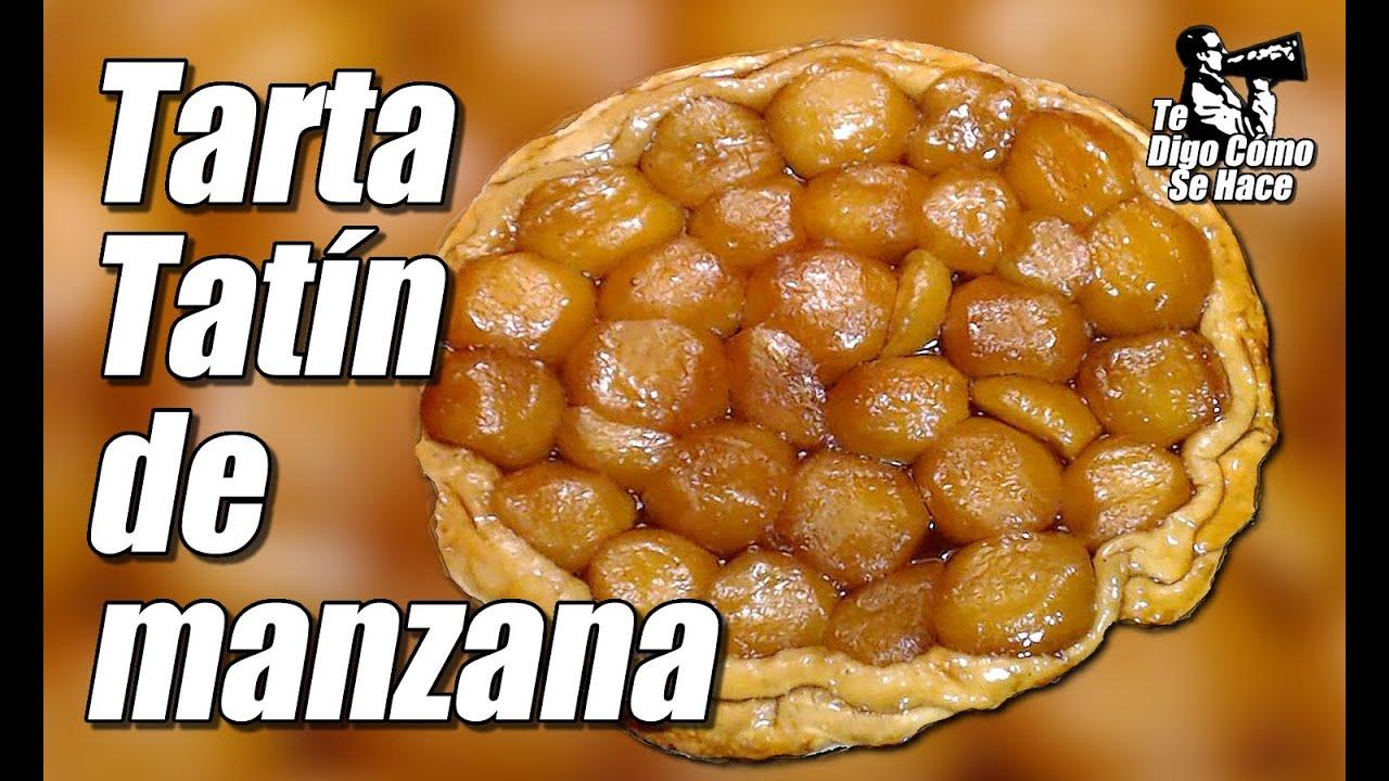 Tarta Tatín De Manzana Cómo Se Hace Youtube