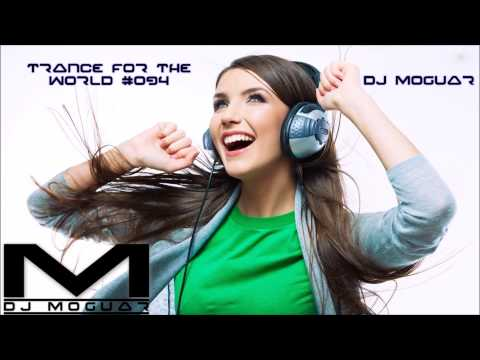 Best of Trance Mix - Trance for the World #094 [HQ] [HD]