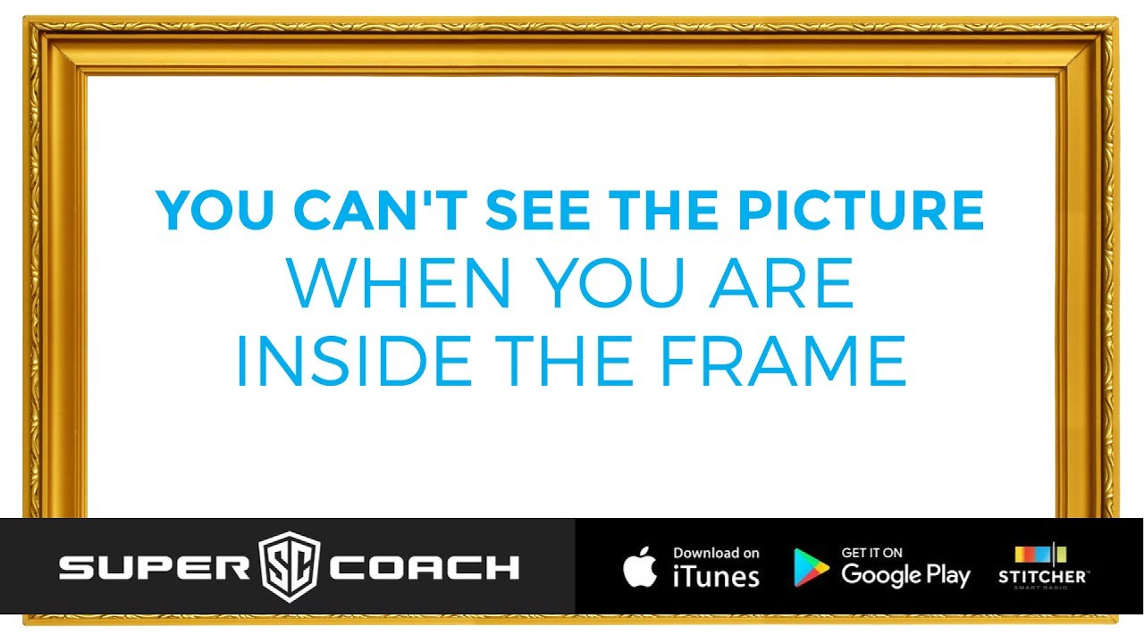 You cant see the picture when you are inside the frame youtube you cant see the picture when you are inside the frame coach micheal burt jeuxipadfo Gallery