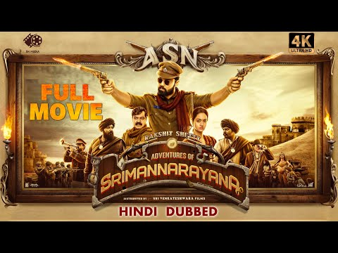 ADVENTURES OF SRIMANNARAYANA - Hindi Dubbed Full Movie | South Dubbed Movie | [4K] (Eng Subs) | ASN