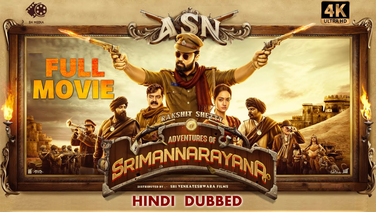 Download ADVENTURES OF SRIMANNARAYANA - Hindi Dubbed Full Movie | South Dubbed Movie | [4K] (Eng Subs) | ASN