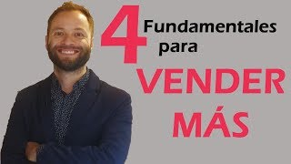 4 Fundamentales para Vender Más