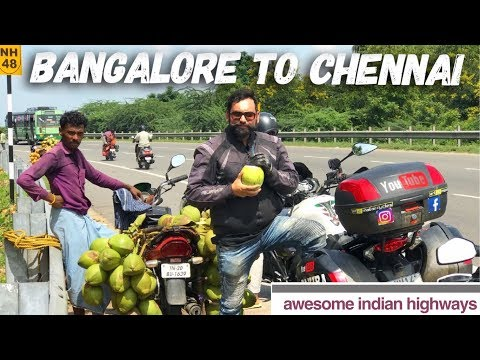 Bengaluru to Chennai | Awesome Indian highways