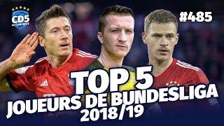 Top 5 des meilleurs joueurs de Bundesliga 2018/19 - Replay #485 - #CD5