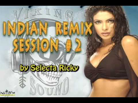 Indian Remix Session # 2 by Selecta Ricky.