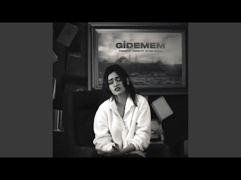 Gidemem (feat. Ayten Rasul)