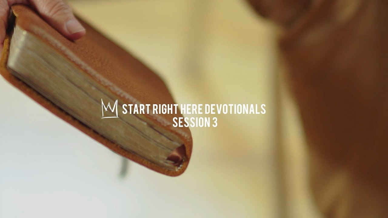 Casting Crowns - Start Right Here Devotional (Session 3)
