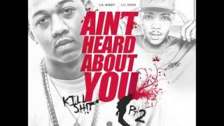 Lil Herb & Lil Bibby - Aint Heard About You (Kill Shit Pt. 2) (Instrumental)