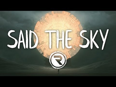Said The Sky & Kerli - Never Gone