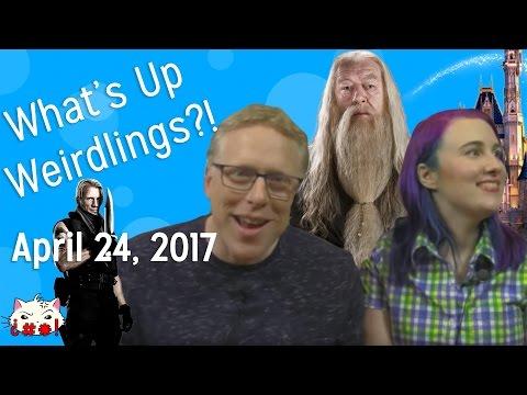 Dumbledore, Disney, & Dolf - What's Up Weirdlings?! April 24, 2017