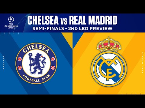 Chelsea vs Real Madrid: Preview | Semi-Finals - 2nd Leg | UCL on CBS Sports