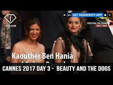 Cannes Film Festival 2017 Day 3 Part 1  Beauty and the dogs  FashionTV
