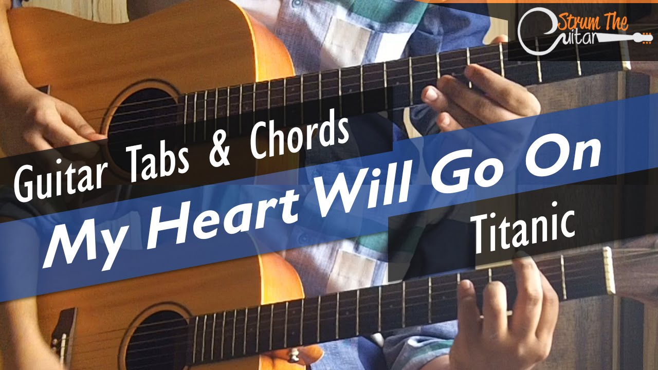 My Heart Will Go On Titanic Guitar Tabs Lead Chords Lesson