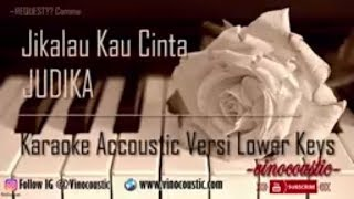 Video Judika - Jikalau Kau Cinta Karaoke Akustik Versi Lower Keys download MP3, 3GP, MP4, WEBM, AVI, FLV Juli 2018
