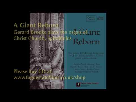 A Giant Reborn - the organ of Christ Church, Spitalfields