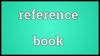 Reference book Meaning