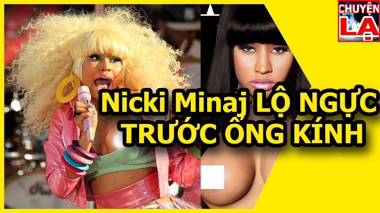 Thế giới chuyện lạ ♥ Nicki Minaj LỘ NGỰC TRƯỚC ỐNG KÍNH