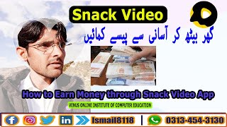 HOW TO EARN MONEY THROUGH SNACK VIDEO APP || EARN MONEY|| VOICEINPUSHTO|| screenshot 3