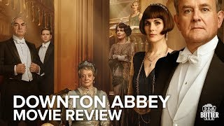 Downton Abbey Movie Review    Extra Butter