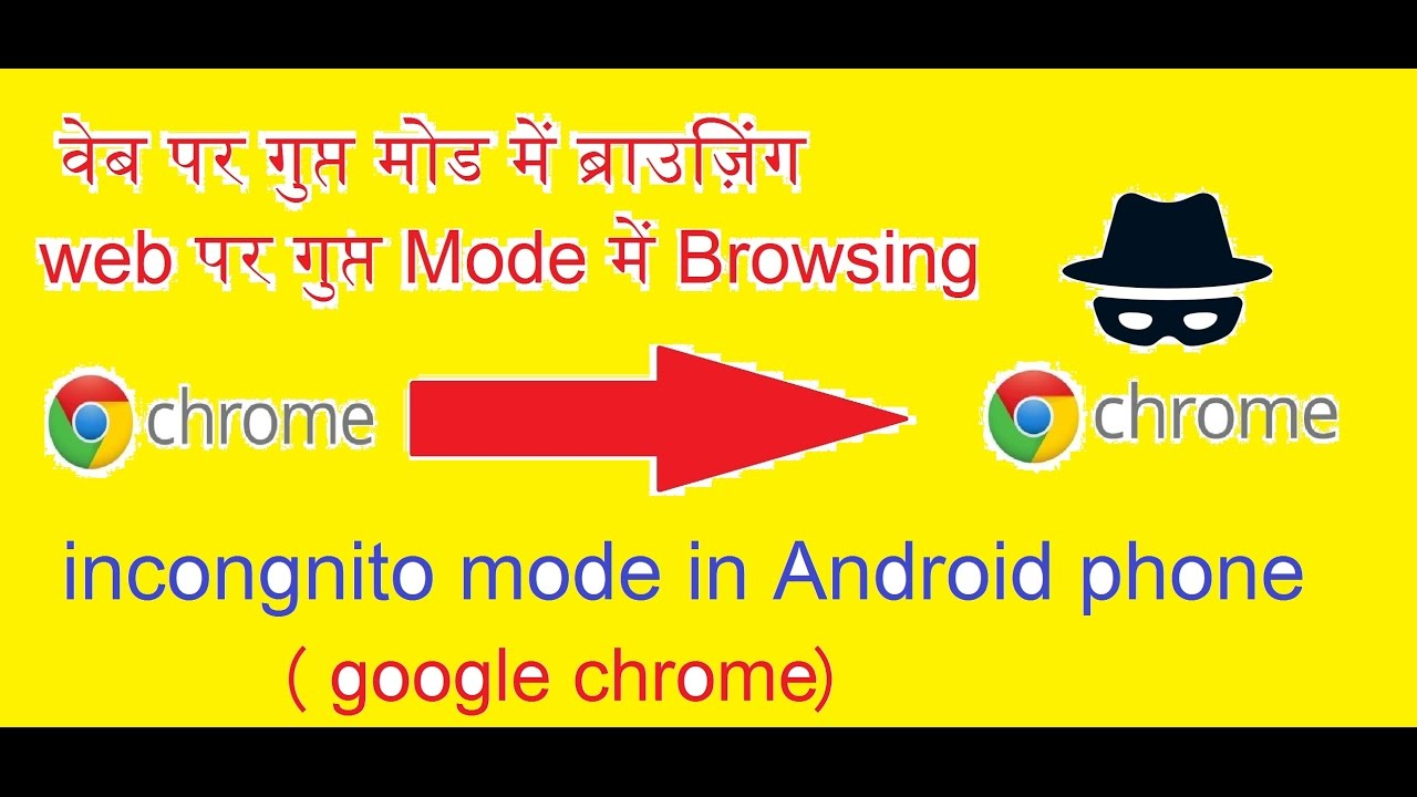 Phone Private Browsing Android Phone how to do private browsing on android phone hidden truth of incognito mode