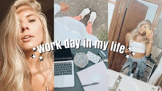 WORK DAY IN MY LIFE!
