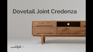 Dovetail joint Credenza  도브테일  거실장 | Woodelight 우딜라이트