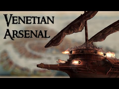 The Venetian Arsenal: From City-State to World Power