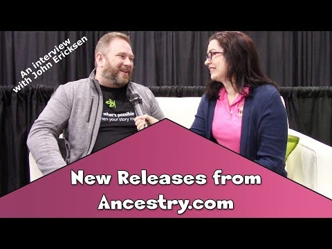 Three New Features on Ancestry.com - Interview with John Ericksen at RootsTech