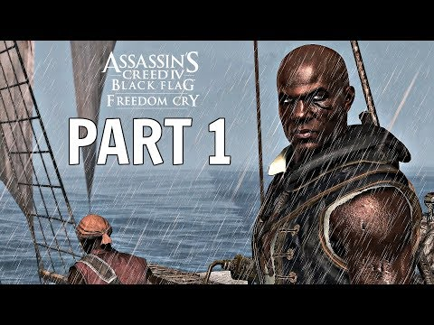 Assassin's Creed IV Black Flag Freedom Cry Walkthrough Part 1 - DLC Intro (Ps4 Pro Gameplay)