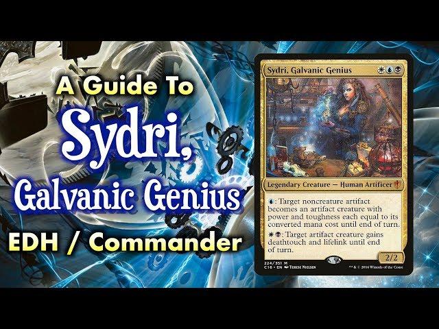 MTG - A Guide to Sydri, Galvanic Genius Esper Commander / EDH for Magic: The Gathering