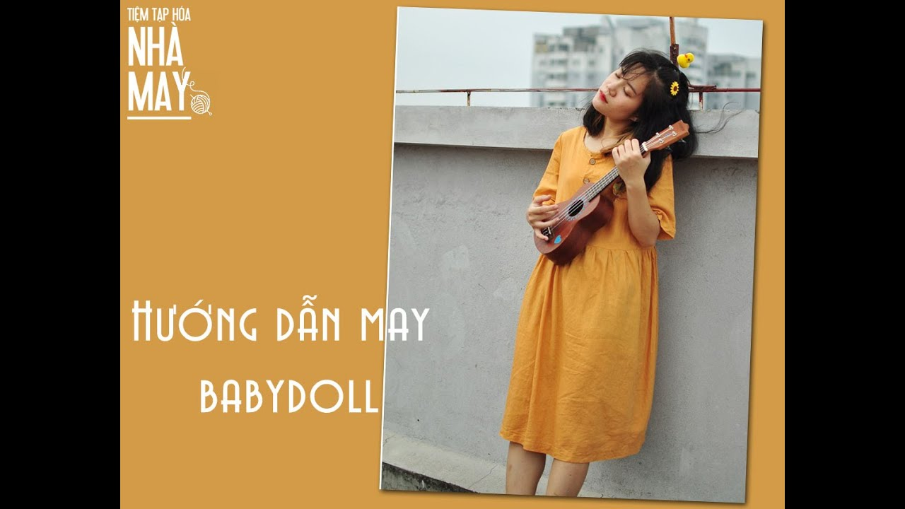 Hướng dẫn may váy babydoll tối giản (DIY Oversized Babydoll Dress)