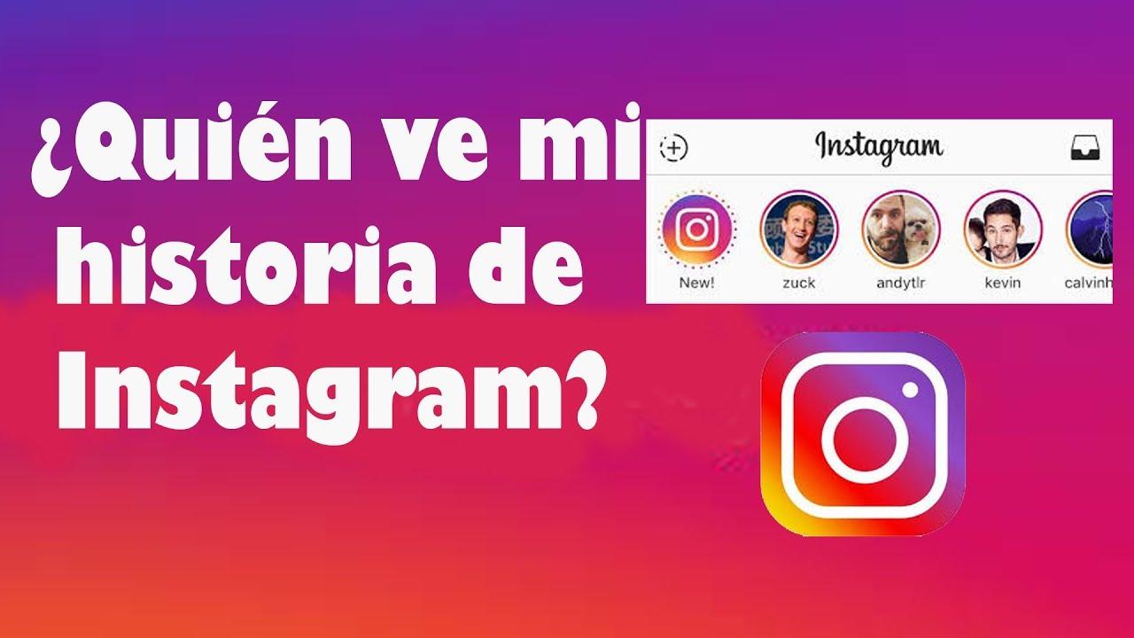 Cómo Saber Quién Vio Tu Historia En Instagram Youtube