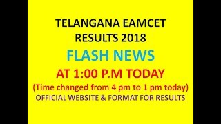 TS EAMCET 2018 RESULTS AT 1PM TODAY| OFFICIAL WEBSITE AND FORMAT FOR RESULTS |