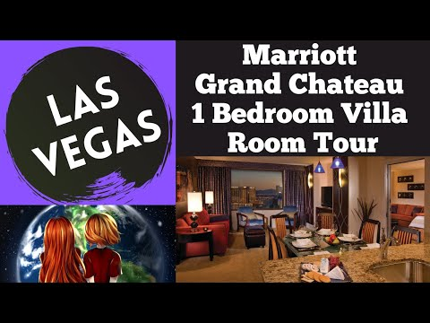 Las Vegas And The Marriott Grand Chateau