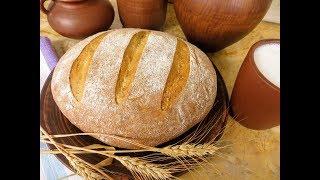 Самый вкусный деревенский хлеб на закваске Все секреты Без дрожжей