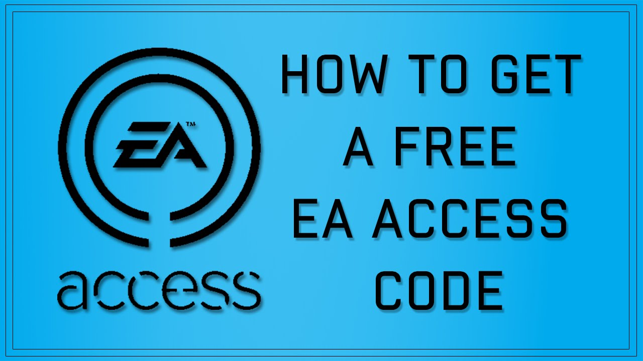 DOESNT WORK ANYMORE) HOW TO GET A FREE EA ACCESS CODE/HOW TO PLAY ...