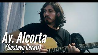 Gustavo Cerati - Av  Alcorta (Cover)
