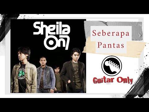 Seberapa pantas - SO7 ( Guitar & Bass Only, Minus One Drum, Karaoke )