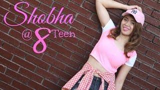 Shobha@8Teen
