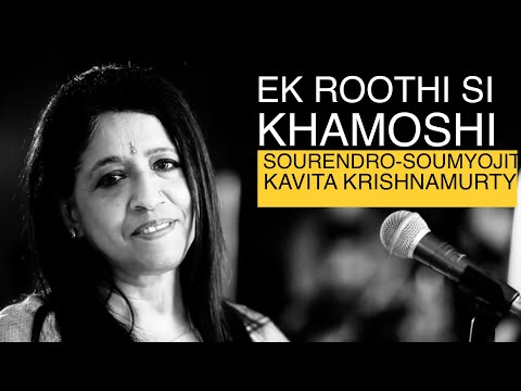 Roothi si khamoshi | Sourendro-Soumyojit with Kavita Krishnamurty