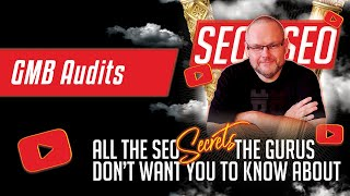 Audit your GMB  - Google My Business